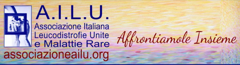 """L'A.I.L.U. Associazione ItalianaLeucodistrofieUnite e malattie rare è nata nel 1988 per volontà di due genitori con figli affetti da ALD, alcuni malati leucodistrofici, medici e persone di """"buona volontà"""". E' un'organizzazione senza scopo di lucro che è impegnata nella lotta alle malattie leucodistrofiche in particolare e malattie affini – patologie rare – in generale."""